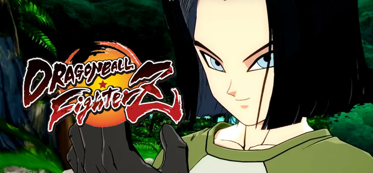 Dragon Ball FighterZ: Android 17 trailer and release date